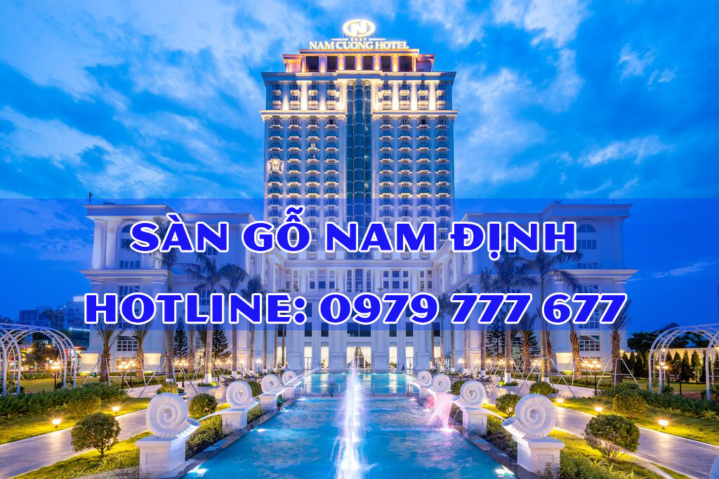 Sàn gỗ Nam Định - Hotline: 0979 777 677