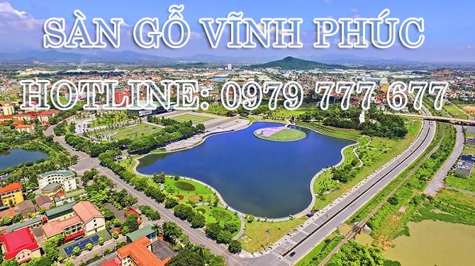 Sàn gỗ Vĩnh Phúc - Hotline: 0979 777 677