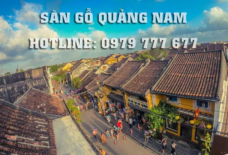 Sàn gỗ Quảng Nam - Hotline: 0979 777 677