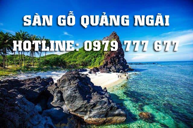 Sàn gỗ Quảng Ngãi - Hotline: 0979 777 677